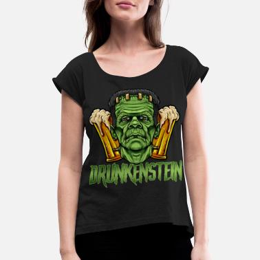 Frankenstein Drunkenstein Drinking Frankenstein Halloween - Women's Rolled Sleeve T-Shirt