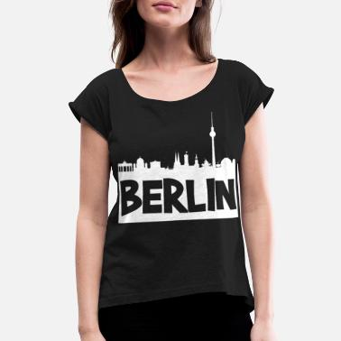 Skyline Of Berlin Skyline Berlin - Women's Roll Cuff T-Shirt