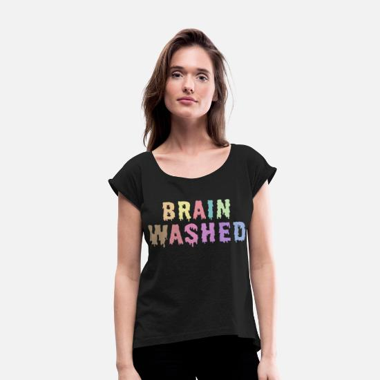Zombie T-Shirts - BRAIN WASHED SHIRT - Women's Rolled Sleeve T-Shirt black