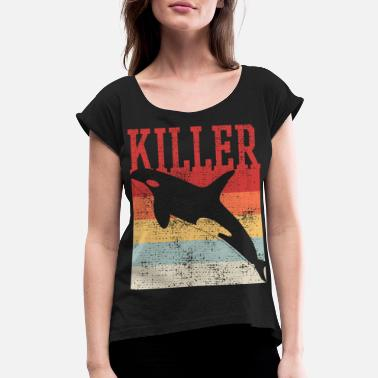 Whale Killer Whale Orca - Women's Rolled Sleeve T-Shirt