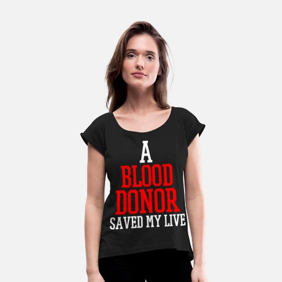 Donor T-Shirts - Blood Donor - Women's Rolled Sleeve T-Shirt black