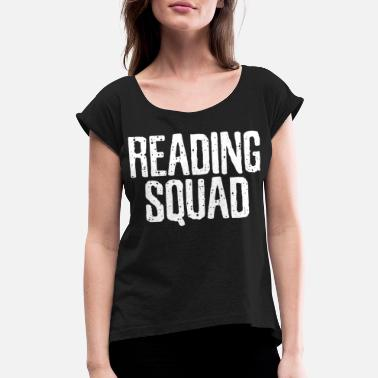 Read Reading Reading Reading - Women's Rolled Sleeve T-Shirt