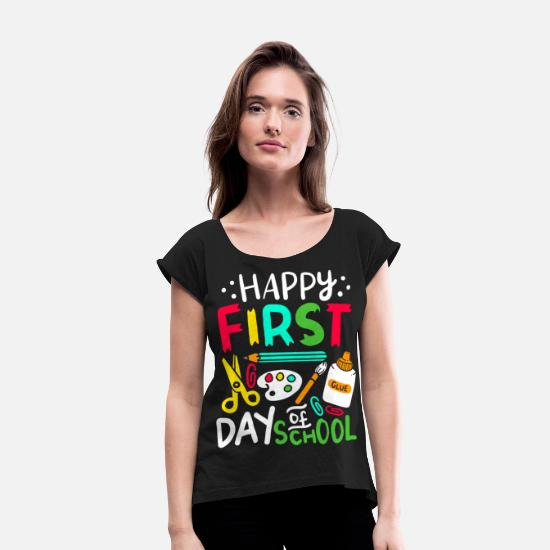 Kindergarten T-Shirts - First Day Of School - Women's Rolled Sleeve T-Shirt black