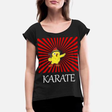 Karate Birthday Men Karate chicken T-Shirt gift - Women's Roll Cuff T-Shirt