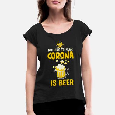 Dark Humor Corona virus and C0VID 19 dark humor - Women's Rolled Sleeve T-Shirt