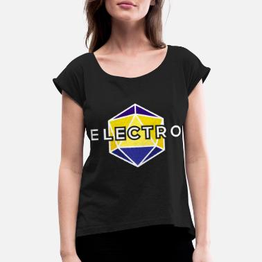 Electro Electro - Women's Rolled Sleeve T-Shirt