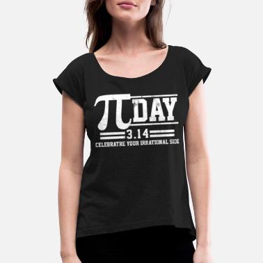 46638a88 Pi Day - Math Nerd Funny Gift - Women's Rolled Sleeve T