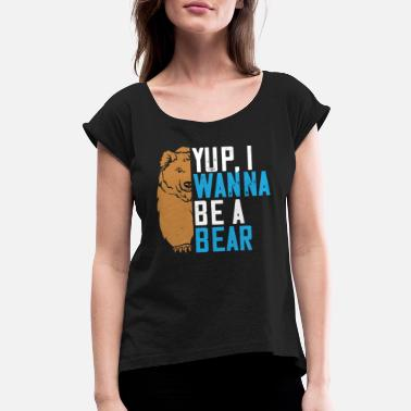 Teddy Bear Grizzly Bear Brown Bear Gift - Women's Rolled Sleeve T-Shirt