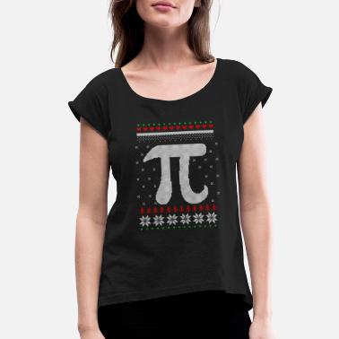 Curves Nerd Pi Christmas Ugly Christmas Sweater Gift - Women's Roll Cuff T-Shirt