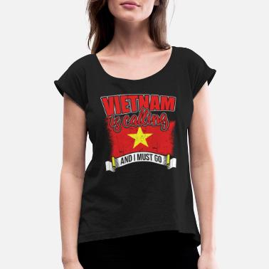 Vietnam Pride Vietnam Is Calling - Women's Rolled Sleeve T-Shirt