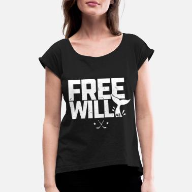 free will game t shirts - Women's Rolled Sleeve T-Shirt