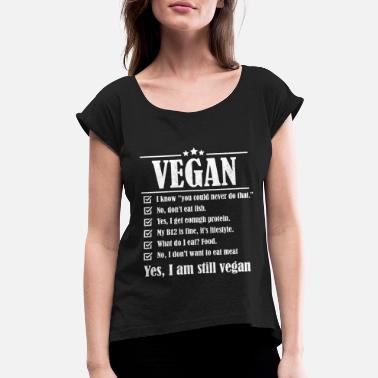 aa53e8418 Funny Vegetarian VEGAN LIFESTYLE animal love B12 Vitamin vegetarian -  Women's Rolled