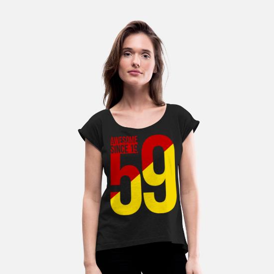 Birthday T-Shirts - 60. Birthday 60 Year 60 Birthday Party Gift 1959 - Women's Rolled Sleeve T-Shirt black