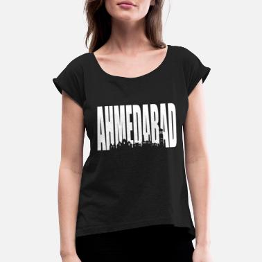 Hyderabad Ahmedabad Hyderabad India - Women's Rolled Sleeve T-Shirt
