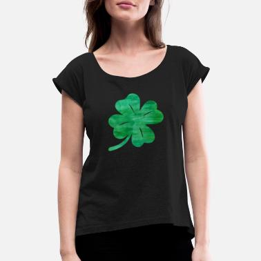 Patty 4 Leaf Clover St Patricks St Pattys Day Lucky - Women's Rolled Sleeve T-Shirt