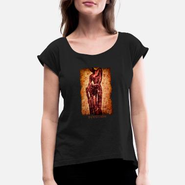 Devoted Devotion - Women's Roll Cuff T-Shirt