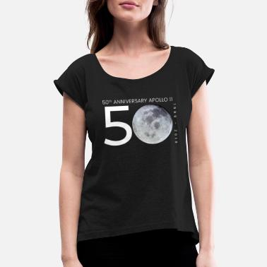 Moon Apollo 11 50 Years Anniversary Moon Landing - Women's Rolled Sleeve T-Shirt