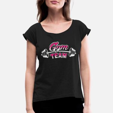 Atleticwear Gym Team - Women's Roll Cuff T-Shirt