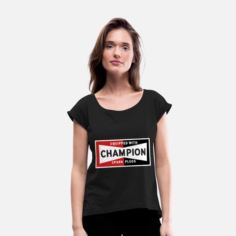 Champion Spark Plugs BLACK vintage sign Racer Hot Women's Roll Cuff T-Shirt  - black