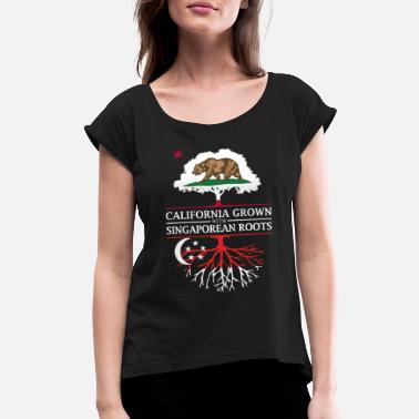 Singaporean California Grown with Singaporean Roots - Women's Roll Cuff T-Shirt