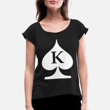 Poker Symbols King Of Spades Deck Of Cards Poker Symbol Poker - Women's Roll Cuff T-Shirt