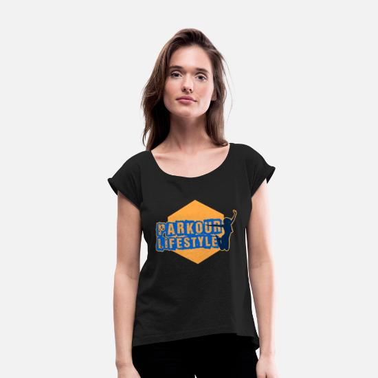 Gift Idea T-Shirts - parkour lifestyle - Women's Rolled Sleeve T-Shirt black