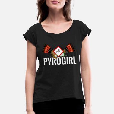 Fireworks Pyro Girl Fireworks - Women's Rolled Sleeve T-Shirt