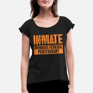 Federal Capital Halloween Costume Inmate Women Federal Peniteniary - Women's Roll Cuff T-Shirt
