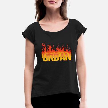 Villeurbanne Urban football soccer t-shirt Fire - Women's Rolled Sleeve T-Shirt