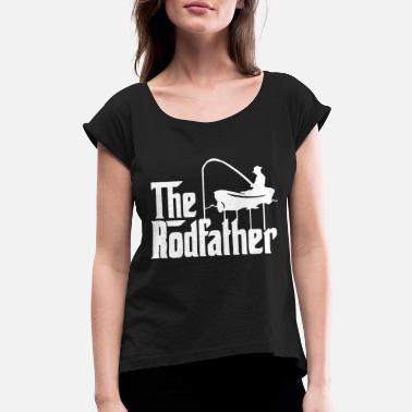 Bait the rodfather 2 - Women's Rolled Sleeve T-Shirt