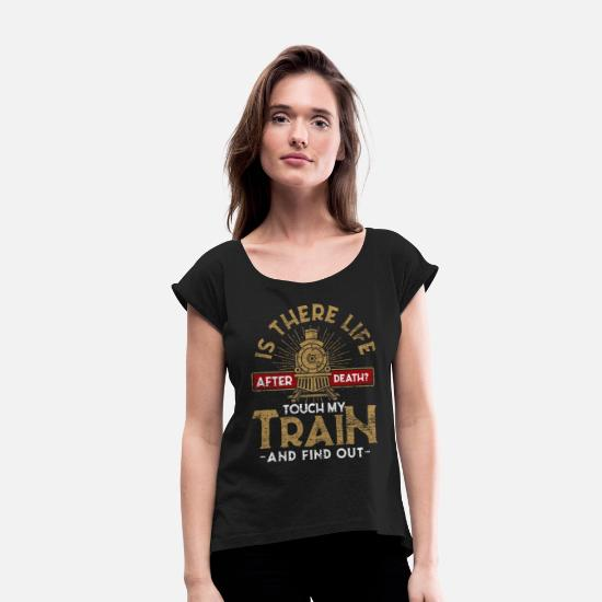 Gift Idea T-Shirts - Model Railway Trains Locomotive - Women's Rolled Sleeve T-Shirt black