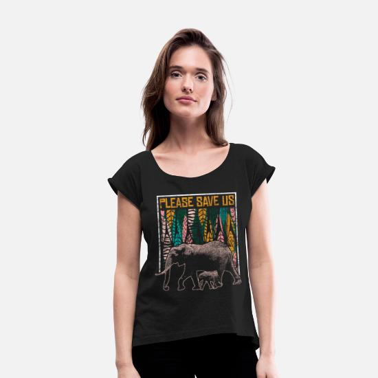 Gift Idea T-Shirts - Elephant Animal Welfare - Women's Rolled Sleeve T-Shirt black