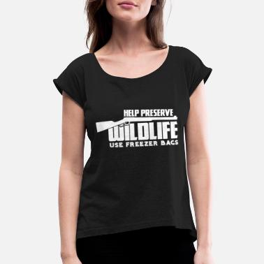 Hunting Hunt - Hunt - Women's Rolled Sleeve T-Shirt