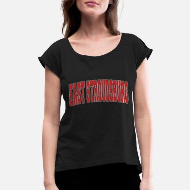 East Frisia EAST STROUDSBURG PA PENNSYLVANIA Varsity Styl 1590 - Women's Rolled Sleeve T-Shirt