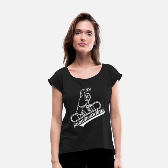 Snowboard T-Shirts - Snowboarding - Snowboarders - Women's Rolled Sleeve T-Shirt black