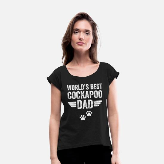 Best Cockapoo Dad T-Shirts - world's best cockapoo dad - Women's Rolled Sleeve T-Shirt black