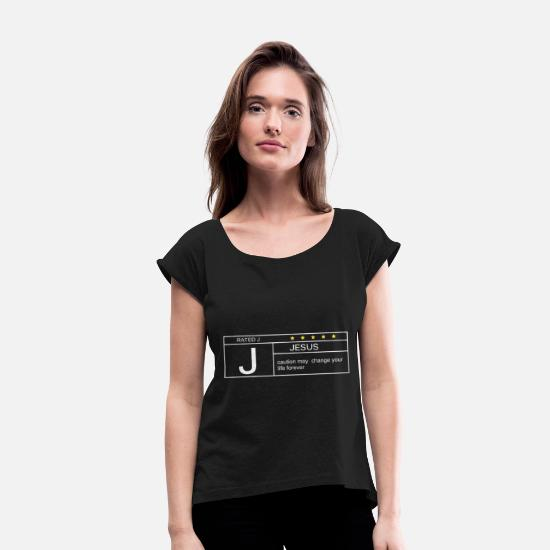 Funny Jesus T-shirts T-Shirts - RATEDJ Classic jesus t shirts - Women's Rolled Sleeve T-Shirt black