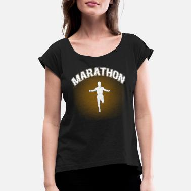 Discipline Jogging run marathon runners - Women's Rolled Sleeve T-Shirt