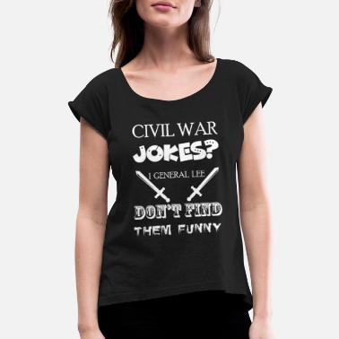 Civil War North Civil War Gift for History Teachers and History - Women's Rolled Sleeve T-Shirt