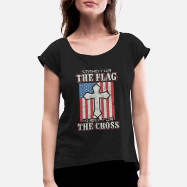 Cross Stand for the flag kneel for the Cross - Women's Rolled Sleeve T-Shirt