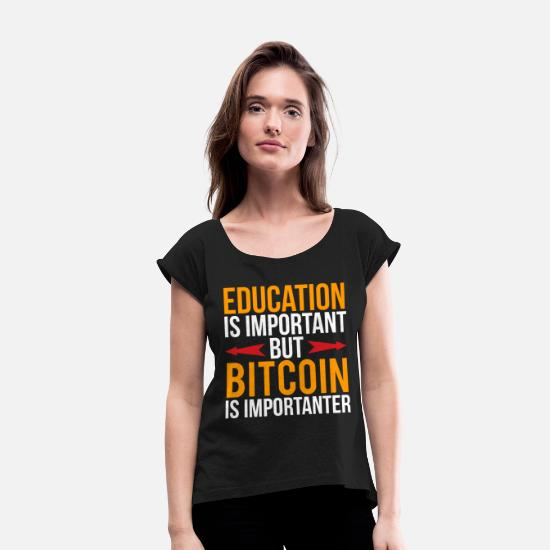 College T-Shirts - Funny Education Bitcoin Joke T-shirt - Women's Rolled Sleeve T-Shirt black