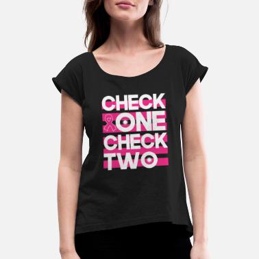 Check Check One Check Two - Women's Rolled Sleeve T-Shirt