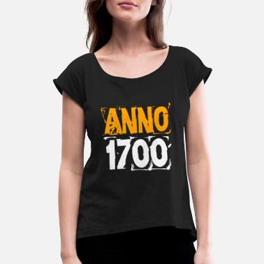 Anno Anno 1700 - Women's Rolled Sleeve T-Shirt