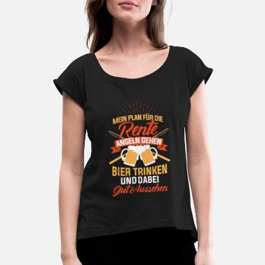 Beer Tent Beer Funny saying gift - Women's Rolled Sleeve T-Shirt