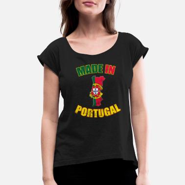 Made In Portugal Portugal Portugal flag made in Portugal - Women's Rolled Sleeve T-Shirt