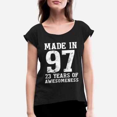 Number Produced in 1997 23 years of fascination - Women's Rolled Sleeve T-Shirt