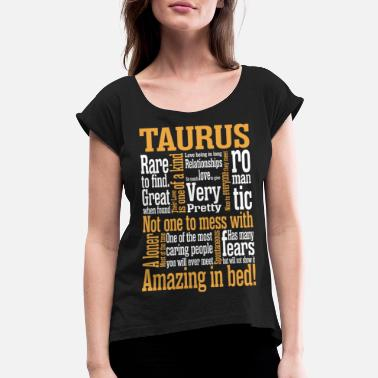Bed Taurus Amazing In Bed - Women's Rolled Sleeve T-Shirt