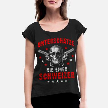 Uncle Swiss Suisse Swiss flag skull gun slogan gift - Women's Rolled Sleeve T-Shirt