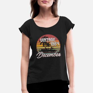 54th Birthday Gift 54th Birthday Gifts Retro Vintage December 1964 - Women's Roll Cuff T-Shirt