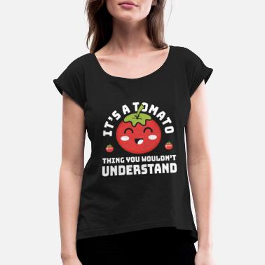Tomato Tomato - Women's Rolled Sleeve T-Shirt